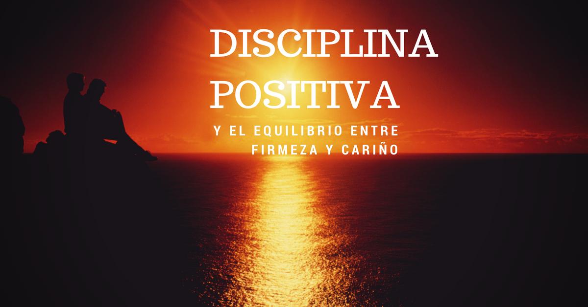 disciplina positiva y equilibrio